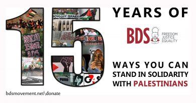 BDS @ 15: Fünfzehn Möglichkeiten, unseren Kampf für Freiheit, Gerechtigkeit und Gleichheit zu unterstützen