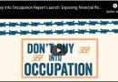 """Don't Buy Into Occupation"" veröffentlicht Bericht: Exposing financial flows into illegal Israeli settlements (Video)"
